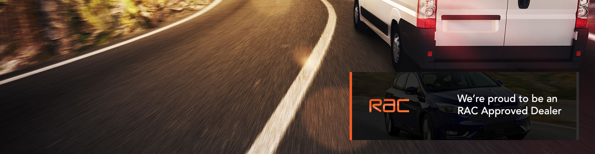 We offer a full RAC Approved Warranty on all our vehicles